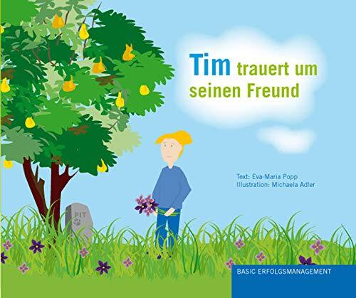 9783981077421: Tim trauert um seinen Freund