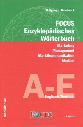 9783981088700: Focus Enzyklopädisches Wörterbuch Marketing-Management, Marktkommunikation, Medien, Englisch-Deutsch, 3 Bde.