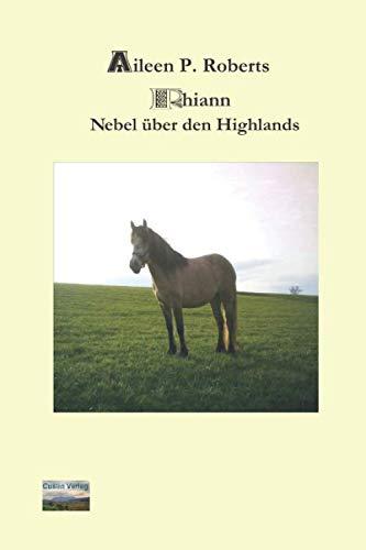9783981096606: Rhiann - Nebel über den Highlands