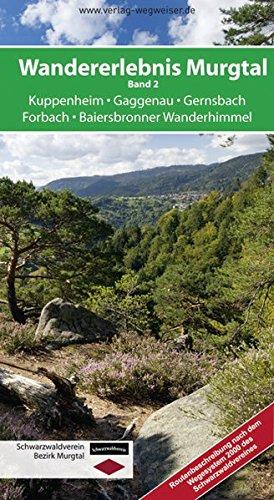 9783981101638: Wandererlebnis Murgtal, Band 2: Kuppenheim Gaggenau Gernsbach Forbach Baiersbronner Wanderhimmel