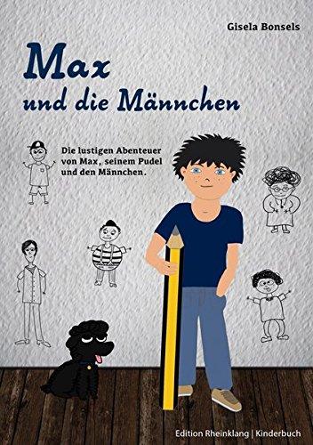 9783981102314: Max und die M�nnchen: Die lustigen Abenteuer von Max, seinem Pudel und den M�nnchen