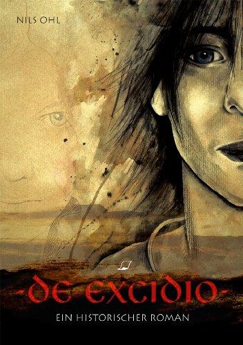9783981106244: de excidio: Ein historischer Roman