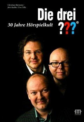 9783981117189: Die drei ??? (drei Fragezeichen): 30 Jahre Hörspielkult