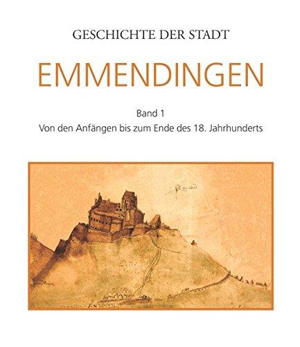 9783981118001: Geschichte der Stadt Emmendingen Bd.1