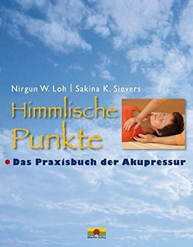 Himmlische Punkte: Nirgun W. Loh