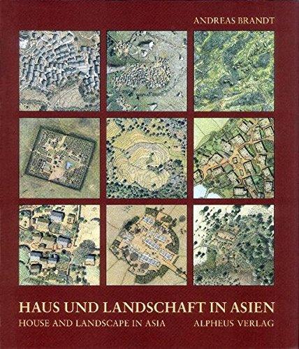 9783981121452: Haus und Landschaft in Asien / House and Landscape in Asia