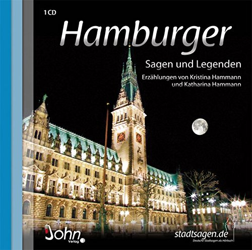 9783981125047: Hamburger Sagen und Legenden: Stadtsagen und Geschichte der Stadt Hamburg