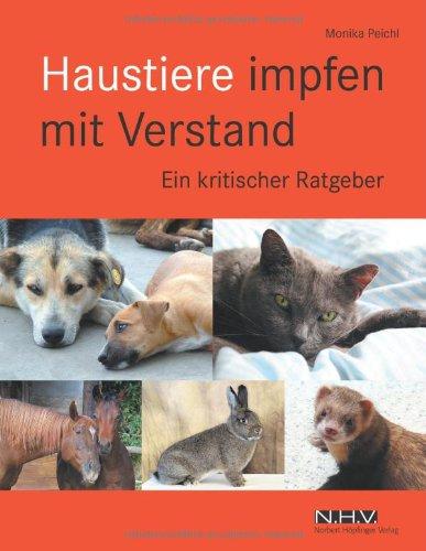 9783981125948: Haustiere impfen mit Verstand: Ein kritischer Ratgeber