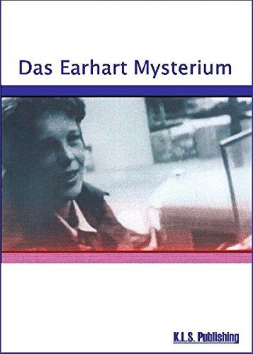 Das Earhart Mysterium - Schulte, Klaus L.