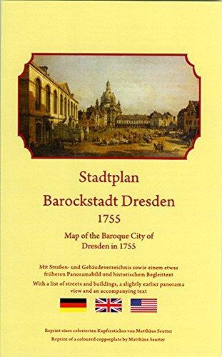 9783981150193: Stadtplan Barockstadt Dresden 1755: Dresden vor der Zerst�rung im Siebenjahrigen Krieg
