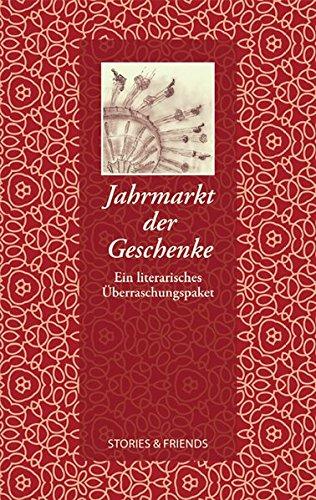 Jahrmarkt der Geschenke - Ein literarisches Überraschungspaket (Edition Mixed) - Angelika, Brox