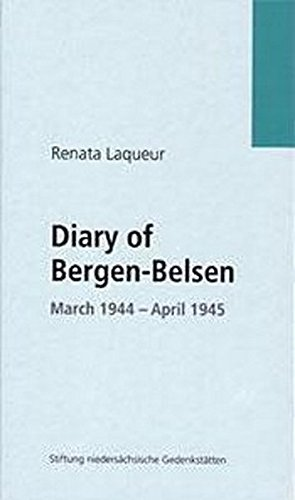 9783981161748: The Diary of Bergen-Belsen March 1944-April 1945