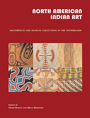 9783981162080: North American Indian Art: Masterpieces and Museum Collections from the Netherlands