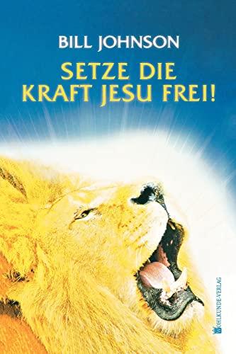 9783981172553: Release the Power of Jesus (German)