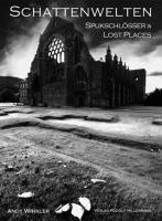 9783981178852: Schattenwelten – Spukschlösser & Lost Places