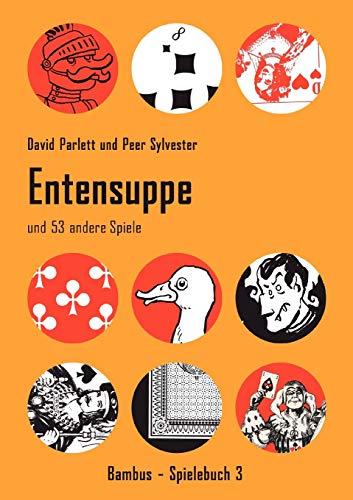 Entensuppe: Sylvester, Peer; Parlett, David