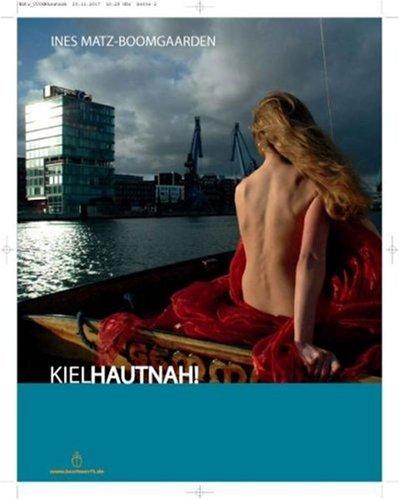 9783981201307: Kiel...hautnah!