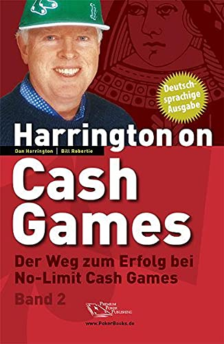 Harrington on Cash Games Band 2: Der Weg zum Erfolg bei No-Limit Cash Games - Poker (9783981212327) by Dan Harrington