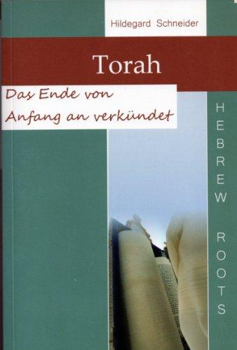 HILDEGARD SCHNEIDER - Torah: Das Ende