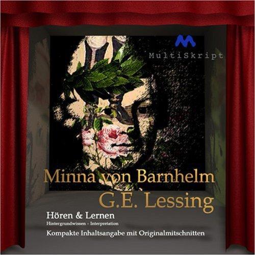 9783981221848: Minna von Barnhelm - Hören & Lernen: Wissen kompakt in 80 Minuten - Inhaltsangabe, Interpretation, Biographie