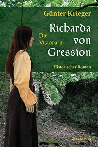 9783981228571: Richarda von Gression