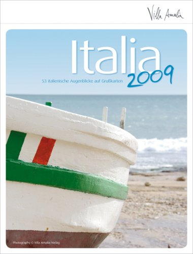 9783981241501: Italia 2009 - 53 italienische Augenblicke auf Grußkarten