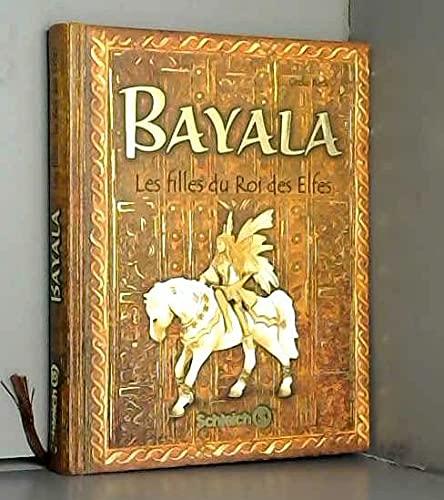 9783981251821: Bayala - Les Filles Du Roi Des Elfes