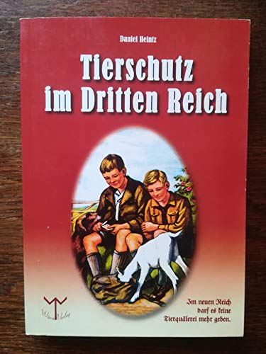 9783981258707: Tierschutz im Dritten Reich