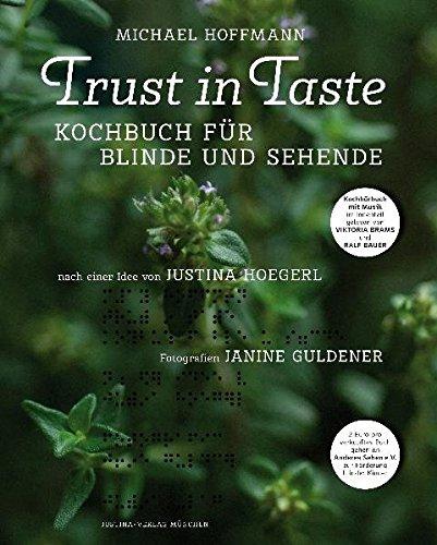 Trust in Taste - Kochbuch für Blinde und Sehende, 2 Bde., m. Audio-CD: Michael Hoffmann