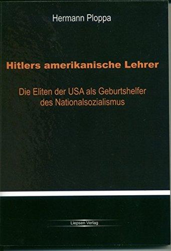9783981270303: Hitlers amerikanische Lehrer