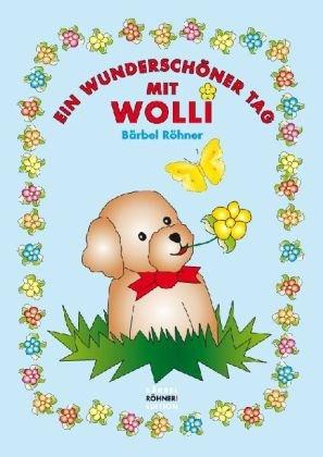 9783981280616 Ein Wunderschöner Tag Mit Wolli Lese Lern Bilderbuch