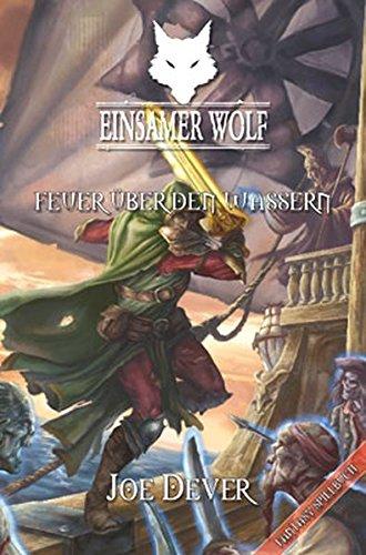 9783981281286: Einsamer Wolf 02 - Feuer über den Wassern