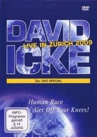 9783981282238: David Icke - Live in Zürich 2009: Human Race Get Off Your Knees