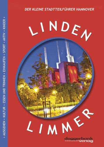 Linden-Limmer: Der kleine Stadtteilführer Hannover: Wilke, Phillip
