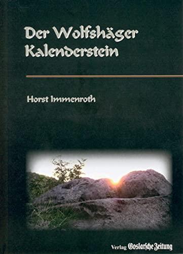 9783981319125: Der Wolfshäger Kalenderstein