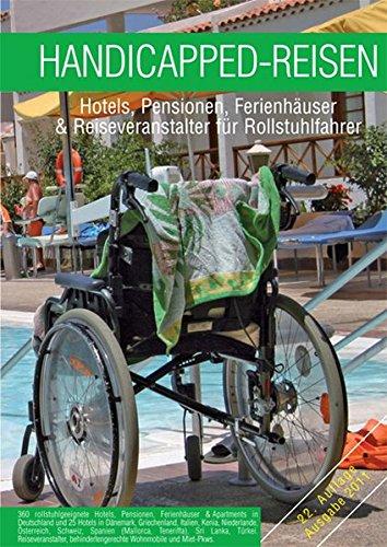 Handicapped-Reisen: Hotels, Pensionen, Ferienhäuser und Reiseveranstalter für Rollstuhlfahrer - Yvo Escales