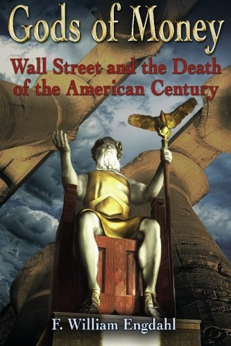 9783981326314: Gods of Money: Wall Street and the Death of the American Century