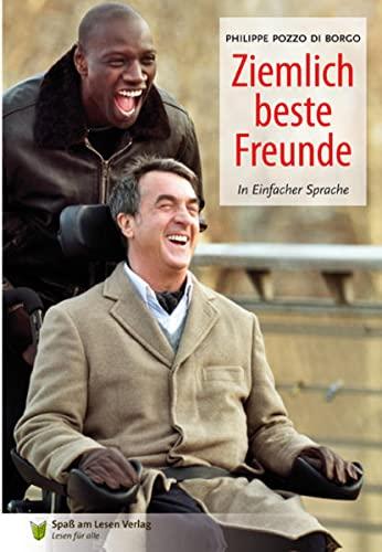 9783981327090: Ziemlich beste Freunde: In Einfacher Sprache