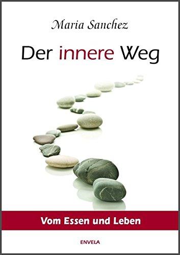 9783981330892: Der Innere Weg