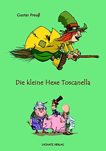9783981338522: Die kleine Hexe Toscanella