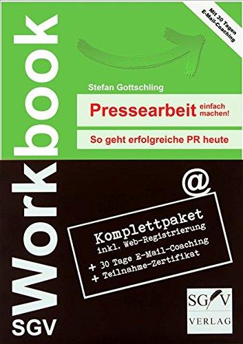 SGV Workbook 02. Pressearbeit einfach machen!: Stefan Gottschling