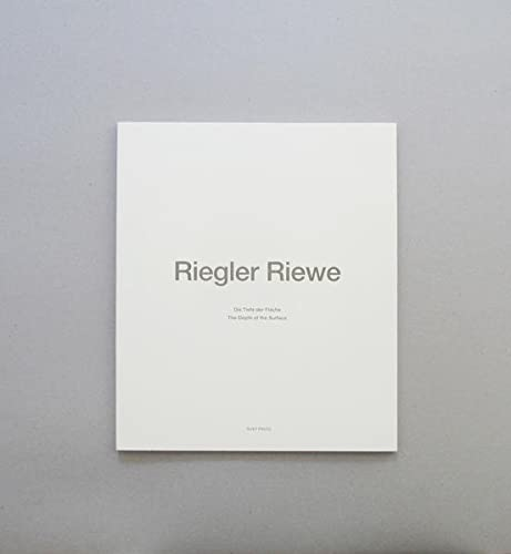 9783981343601: Riegler Riewe: Die Tiefe der Fläche/The Depth of the Surface