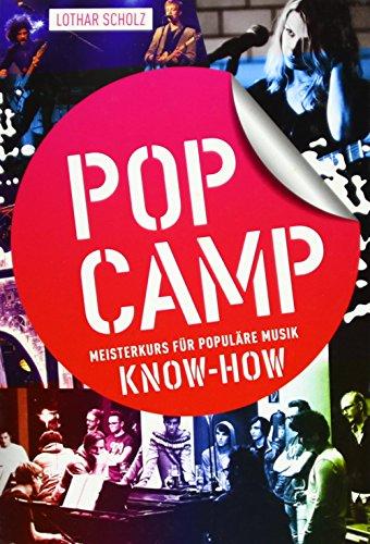 PopCamp Know-How: Meisterkurs für populäre Musik: Scholz, Lothar