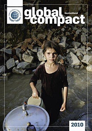 Global Compact Deutschland 2010: Jahrbuch des deutschen: Georg Kell; Elmer