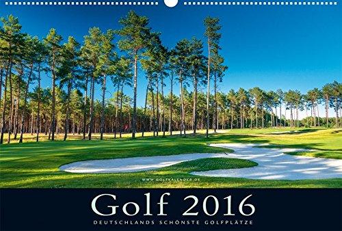 9783981357059: Golfkalender 2016: Deutschlands sch�nste Golfpl�tze