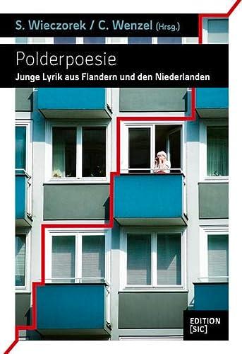 Polderpoesie / deutsch - Niederländisch: Junge Lyrik: Jan-Willem Anker; Maria