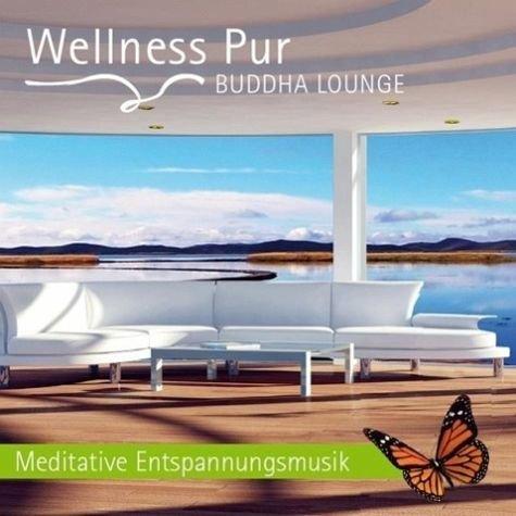 9783981368796: Buddha Lounge: Wellness Pur - Meditative Entspannungsmusik