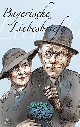 9783981378320: Bayerische Liebesbriefe