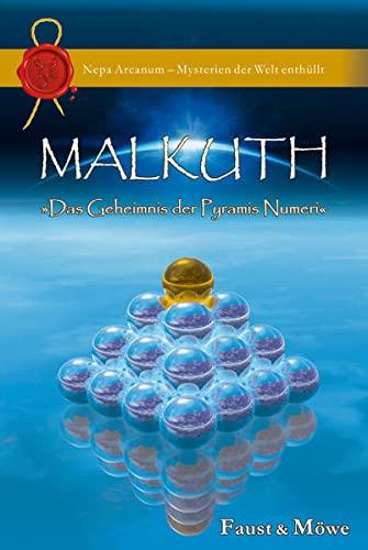 Malkuth: Das Geheimnis der Pyramis Numeri: Alexander Faust
