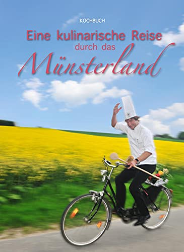 9783981382600: Eine kulinarische Reise durch das Münsterland